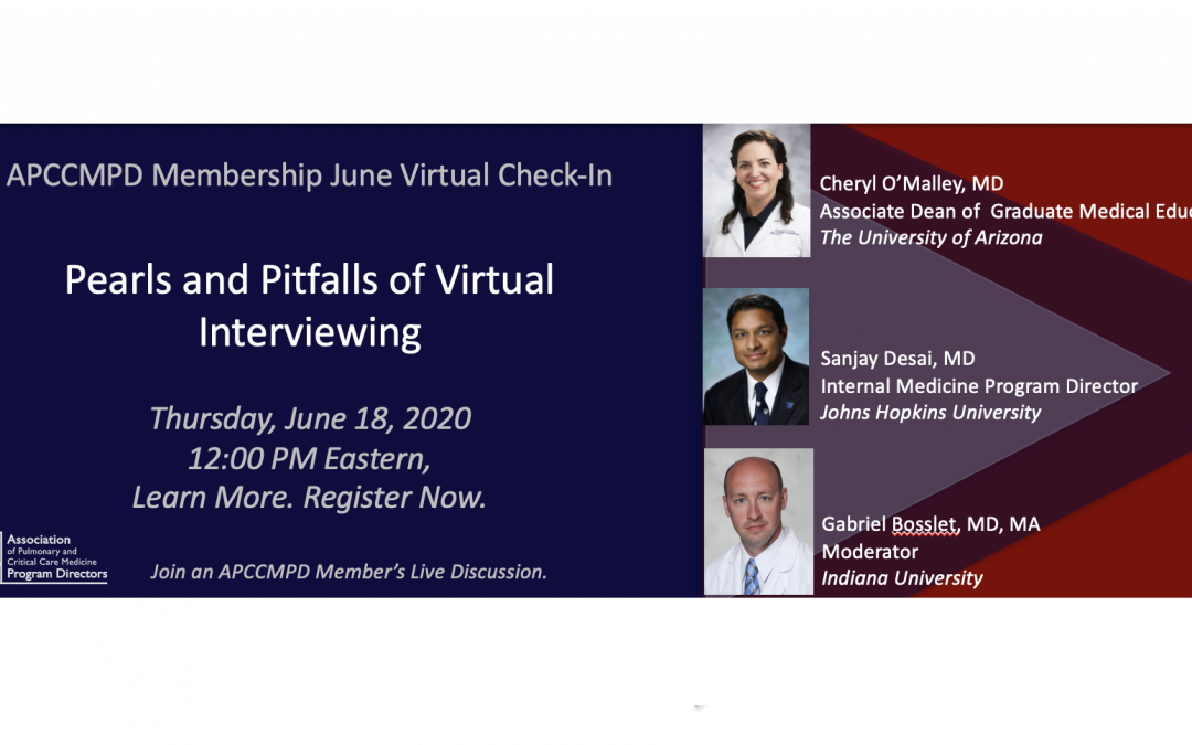Pearls and Pitfalls of Virtual Interviews